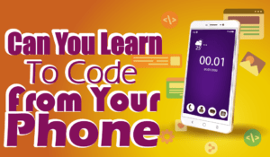 Learn to code from your phone